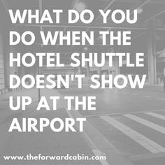 What is fair compensation if the hotel shuttle from the airport doesn't show up?