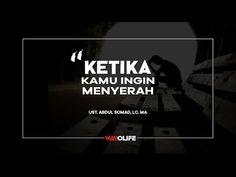 Ketika Kamu ingin Menyerah ( video motivasi ) - Ust. Abdul Somad, Lc. MA - YouTube Content, Videos, Music, Youtube, Movies, Movie Posters, Musica, Musik, Films