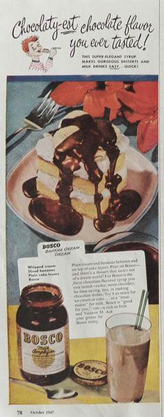 '1947 Bosco Syrup Ad - Features a recipe for a Bosco Banana Cream Dream.'