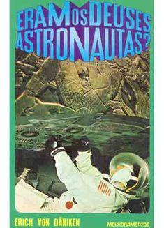 Eram os deuses astronautas? - Erich von Däniken