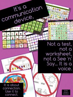 It's a communication device, not a test... Teaching Learners with Multiple Special Needs: Use It to Connect
