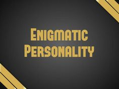 I got: Enigmatic Personality ! Which Personality Trait Do You Have In Common With Criminals?