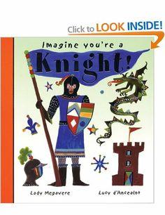 Imagine You're a Knight!: Lady Megavere, Lucy D'Ancealot Imagine This!: Amazon.co.uk: Meg Clibbon, Lucy Clibbon: Books