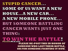 fighting breast cancer quotes | ... of someone who lost their battle, or for someone fighting it now