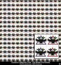 "This ""sheet"" of blotter acid uses a design of ""condors in a magnetic field""."