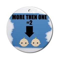 more then one =2 CafePress has the best selection of custom t-shirts, personalized gifts, posters , art, mugs, and much more.