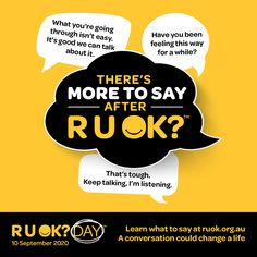 """It is a reminder that every day is the day to ask, """"Are you OK?"""" if someone you know is struggling with life's ups and downs. #RUOK #RUOKDay #TheresMoreToSay #DentistGlenWaverley Dental Images, Keep Talking, Meaningful Conversations, Are You Ok, Life S, Ups And Downs, First Love, Messages, Feelings"""