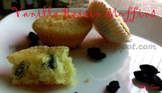 Vanilla Muffins with Black Raisins - Lovely new year gift by Monu Extremely yummacious For Recipe➨  http://haffaskitchen.blogspot.com/2013/12/vanilla-muffins-with-raisin-guest-post.html