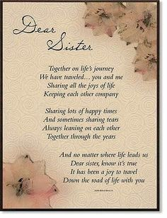 Dear Sister sister sister quotes sister quotes and sayings sister quote images Sister Love Quotes, Love My Sister, Sister Sayings, Sister Sister, Quotes About Sisters Love, Poems About Sisters, My Sisters Keeper Quotes, Older Sister Quotes, Beautiful Sister Quotes
