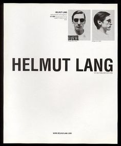 nellyxagemo: HELMUT LANG.
