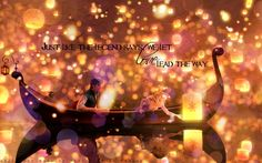 fairy tales worth a watch at any age. :) TANGLED <3
