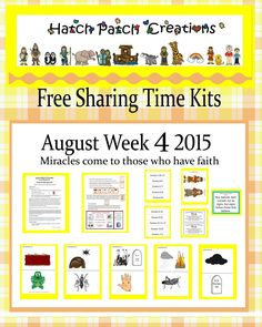 Free Sharing Time kit:  August week 4 2015:  Miracles come to those who have faith.