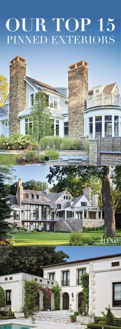 These are our top-Pinned house exteriors EVER! >> http://luxesource.com/collection/1909/0?utm_source=pinterest.