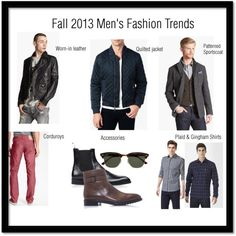Fall 2013 Men's Fashion Trends by mbellishedlife #mensfashion