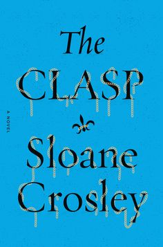 The Clasp by Sloane Crosley. Kezia, Nathaniel & Victor are reunited for the wedding of a friend. In the midst of all this semi-merriment, Victor passes out in the mother of the groom's bedroom. He wakes to her slapping him in the face. Instead of a scolding, she offers Victor a story about a valuable necklace that disappeared during the Nazi occupation. A madcap adventure is set into motion. A story of friends struggling to fit together, of how to separate the real from the fake.