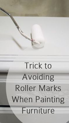 DIY /CRAFTS  How to avoid roller marks on furniture | 47 Tips And Tricks To Ensure A Perfect Paint Job