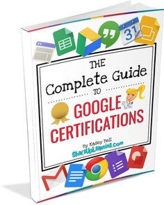 FREE E-Book! The Complete Guide to Google Certifications for Educators! This is…