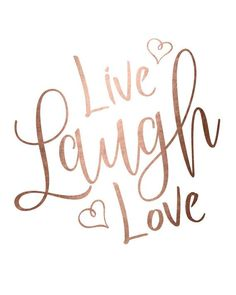 Rose gold foil print printable wall art LIVE LAUGH LOVE