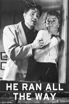 "He Ran All the Way (""Por Amor Também se Mata"", Film-noir. The Poseidon Adventure, John Garfield, Shelley Winters, Gone Too Soon, Anne Frank, Working Class, Prime Video, No Way, All The Way"