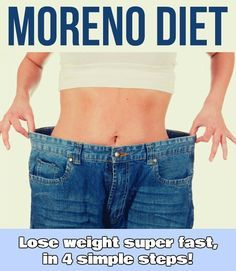 Moreno diet: Lose weight super fast, in 4 simple steps! - WeLoveBeauty.info