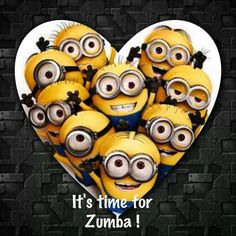 Minions. It's time for Zumba!