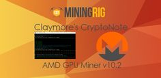 Claymore's CryptoNote AMD GPU Miner v10.2 Update Review  #Claymore #CryptoNote #CryptNight #AMD #GPU #GPUMiner #Monero #XMR #Update #Bytecoin #BCN #DigitalNote #XDN #Sumokoin #SUMO #Karbowanec #KRB #Review #Tutorial #HowTo #Crypto #Vega56 #Vega64 #RX470 #RX580 #MiningEdition #Hashrate #Performance