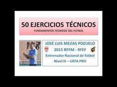 FÚTBOL BASE 50 EJERCICIOS TÉCNICOS                                                                                                                                                      Más