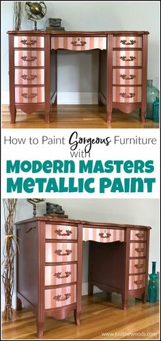 How to Paint Furniture with Modern Masters Metallic Paint Modern Masters metallic paint adds a gorgeous shimmer to your painted furniture. See how to paint with metallic copper paint and rose gold metallic paint stripes. Painted Furniture For Sale, Metallic Painted Furniture, Metal Furniture, Paint Furniture, Unique Furniture, Furniture Makeover, Dresser Makeovers, Refinished Furniture, Metallic Paint Colors