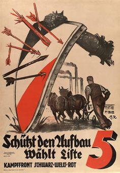Schützt den Aufbau - Wählt Liste 5 - Kampffront Schwarz-Weiss-Rot 1932