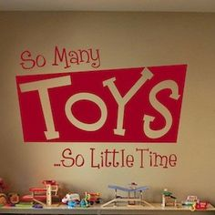 Perfect for toy room!  Wall Quotes-11Q