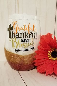 Grateful Thankful and Blessed / Wine Glass / Wine Tumbler / Perfect Gift / Fall / Birthday Gift / Thanksgiving / Autumn / Gift Fall Wine Glasses, Glitter Wine Glasses, Glitter Cups, Painted Wine Glasses, Halloween Wine Glasses, Diy Glasses, Glitter Tumblers, Wine Glass Sayings, Wine Glass Crafts
