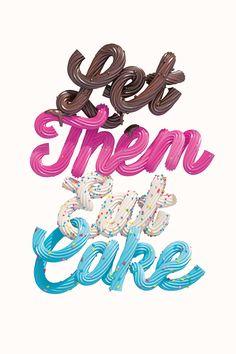 Found in Translation - Let Them Eat Cake, icing lettering