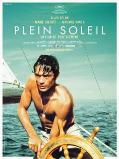 """"""" Plein Soleil, 1960 The newly restored version is out now on BR/DVD and limited cinema release This is the original film adaptation of Patricia Highsmith's novel, The Talented Mr. Ripley, and is. Alain Delon, Cinema Posters, Film Posters, See Movie, Movie Tv, Patricia Highsmith, Anouchka Delon, French Movies, Bon Film"""