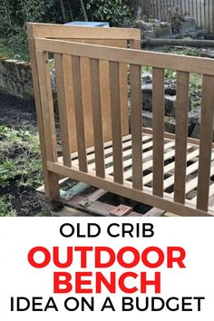 Don't throw away an old cot, check out this creative upcycling project to turn and old crib into a bench for your garden or outdoor patio. Perfect if you are on a budget this repurposed crib is easy and unique. #diy #bench #babycrib Diy Furniture Projects, Diy Home Decor Projects, Outdoor Projects, Upcycled Furniture, Old Cribs, Mid Century Modern Dresser, Faux Fireplace, Baby Cribs, Outdoor Fun