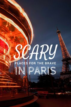 Go off-the-beaten-path in Paris and get ready to be SPOOKED!