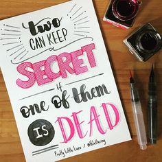 Shhhh... ... Essa semana estamos com o tema SÉRIES no @tudoletra. Uso a #tudoletra e participe você também! Os melhores aparecerão por lá! ... #lettering #letteringbr #tklettering #handlettering #calligraphy #moderncalligraphy #watercolor #waterbrush #ecoline #aqualine #posca #drawtheirideas #eunadraw #prettylittleliars #littleliars #liars #pll #secret #secrets #series #tvshow