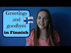 Finnish lesson 1. (Greetings) - Opiskele suomea! - Учим финский! - YouTube Russian Video, Learn Finnish, Finnish Words, Finnish Language, Russian Lessons, Word Of The Day, Say Hi, Fun Learning, Get One