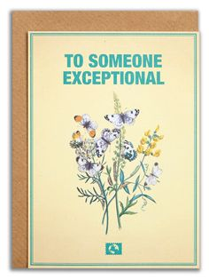 """""""To someone exceptional"""". #messageearth #sustainable #greetingcards #sustainability #eco #design #ecodesign #vintage #cards #peculiar"""