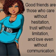 Good Friends.....