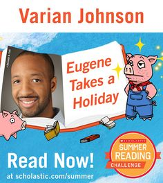 The second summer story is live on the Summer Reading Challenge website! Read Eugene Takes a Holiday by Varian Johnson. Kids will love this hilarious story about one of the three little pigs who escapes his fairy tale and is less than enthusiastic about going back. Click through to read! scholastic.com/summer #summerreading