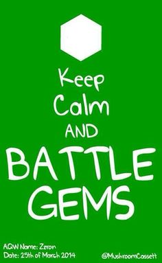 Keep Calm and Battle Gems! This #BattleGems fan art was created by fellow AQWorlds hero, Zzron! Battle Gems is a free to play game in the App Store at https://itunes.apple.com/us/app/battle-gems-adventurequest/id694721552?mt=8