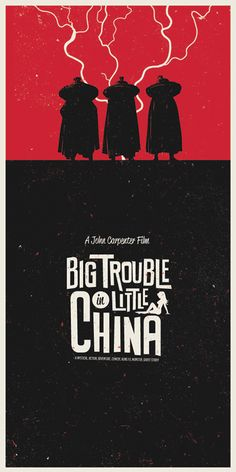 Poster Art for BIG TROUBLE IN LITTLE CHINA — GeekTyrant