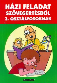 Házi feladat szövegértésből-3.oszt - Edit Kné - Picasa Webalbumok Teaching Tips, Kids And Parenting, Homeschool, Family Guy, Album, Writing, Reading, Books, Fictional Characters