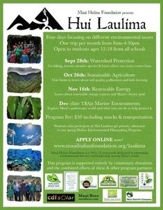 Haiku, HI This fall we are expanding our Hui Laulima program to cover more environmental topics and work with more organizations, businesses and community groups!  This fall, we are adding sessions on marin… Click flyer for more >>
