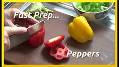 How to Prepare Peppers - Fast!