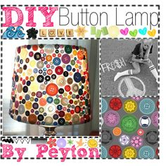 DIY Button Lamp, created by #thepolytipnerds on #polyvore. #art