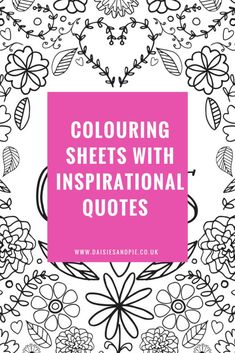 Free adult colouring sheets, colouring sheets with inspirational quotes, free printable colouring sheets Quote Coloring Pages, Coloring Pages For Kids, Coloring Books, Free Printable Coloring Sheets, Printable Adult Coloring Pages, Free Printable Quotes, Free Printables, Printable Designs, Mandala