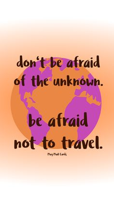 don't be afraid of the unknown - wallpaper by May Mail Cards Ipad, Dont Be Afraid, Iphone, Cards, Maps, Playing Cards