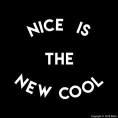 Nice is the only way to be✌B&Co. original design which can be found on all of our Kid's Slogan, Kids Outfits, Clothes For Women, The Originals, Nice, Artwork, T Shirt, Design, Outerwear Women