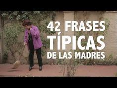 42 frases típicas de las madres - Rofl! Childhood memories chapter after reflexive verbs. (Stop at very end before she says slang for 'lazy')